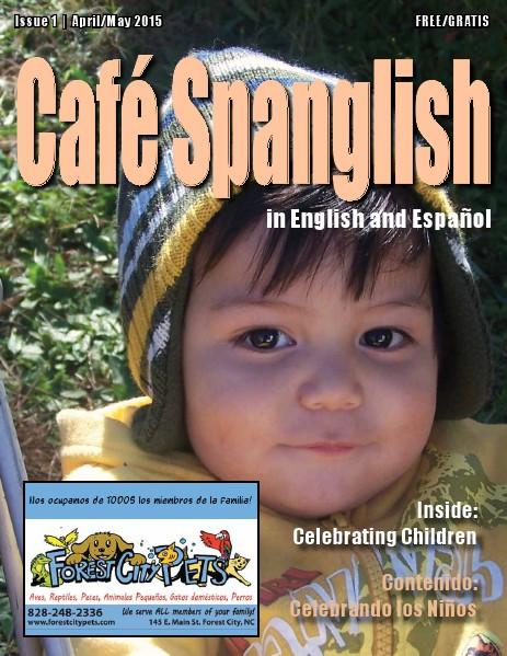 Cafe Spanglish Magazine Issue 1