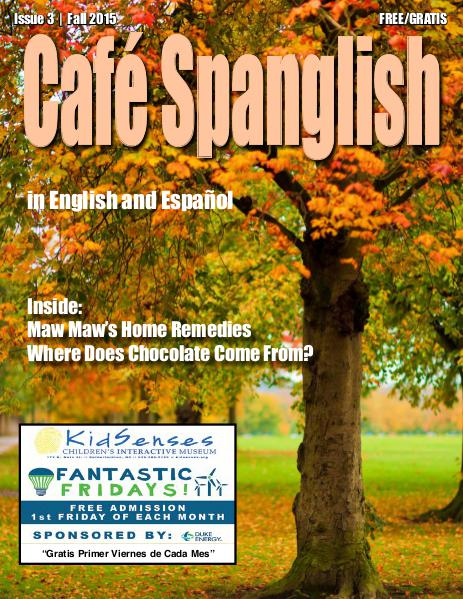 Cafe Spanglish Magazine Issue # 3 Fall 2015