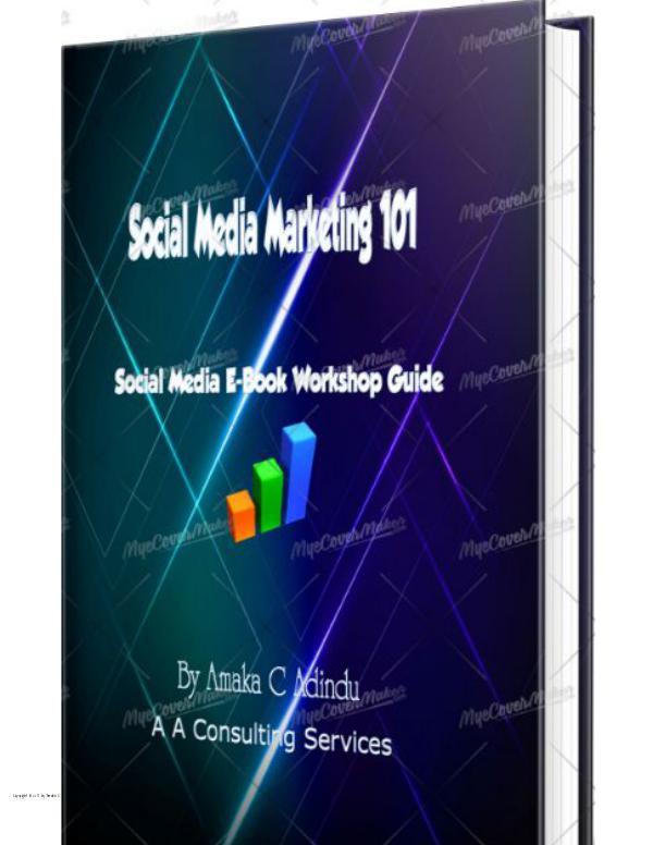 Social Media Marketing & Customization 101 Social Media Marketing EBook  - Tutorial