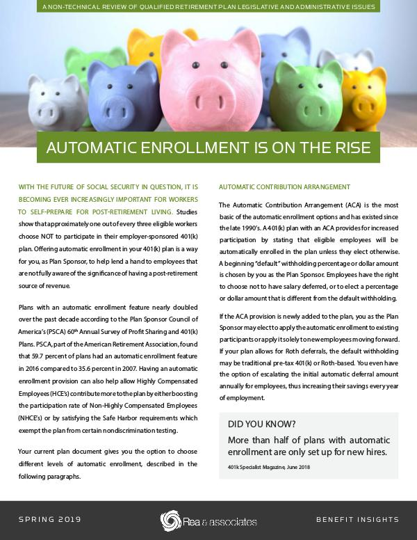 Benefit Insights | Automatic Enrollment Is On The Rise Spring 2019