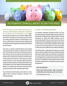 Benefit Insights | Automatic Enrollment Is On The Rise