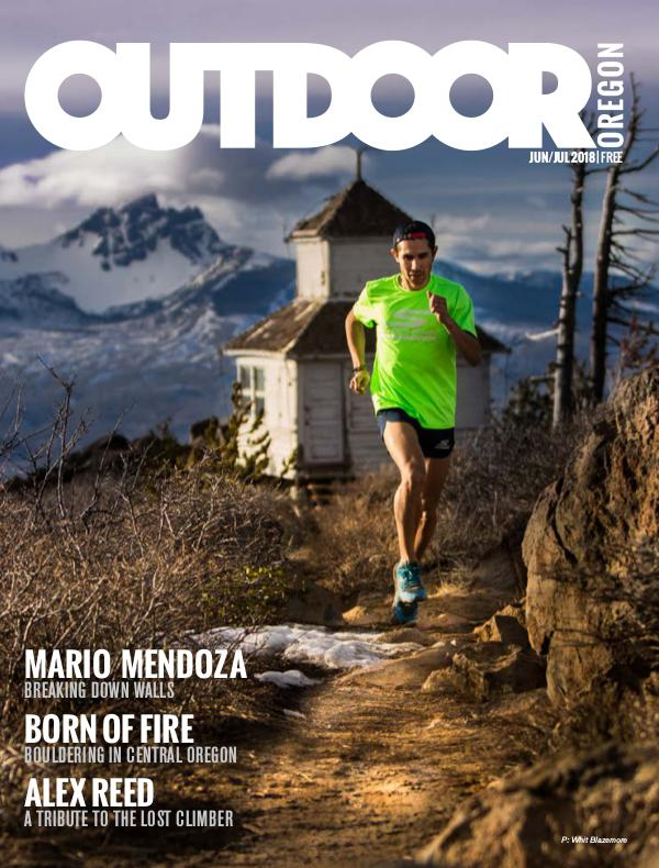 Outdoor Central Oregon Issue 5 | June/July 2018