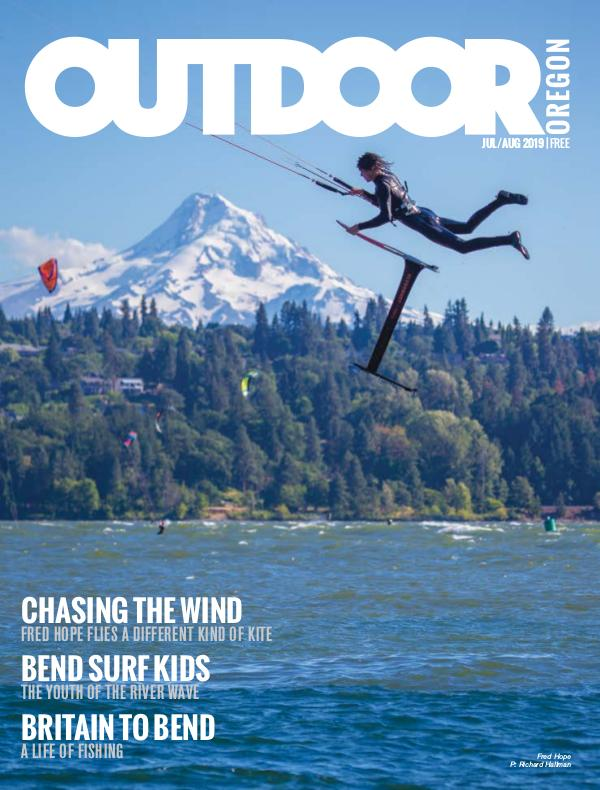 Outdoor Central Oregon Issue 12 | July/August 2019