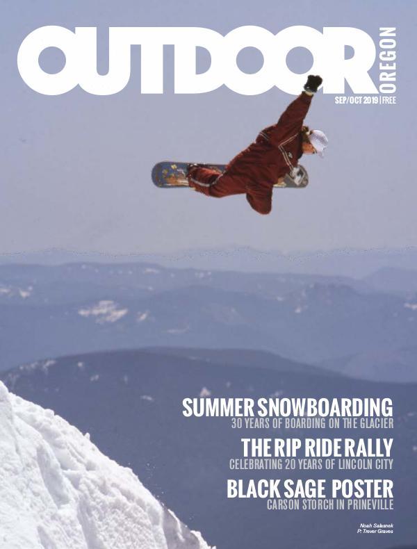 Outdoor Central Oregon Issue 14 | September/October 2019