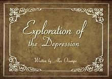Exploration of the Depression