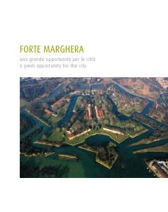 Forte Marghera una grande opportunità Forte Marghera 2011