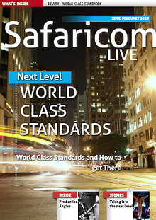 SAFARICOM LIVE - WORLD CLASS STANDARDS