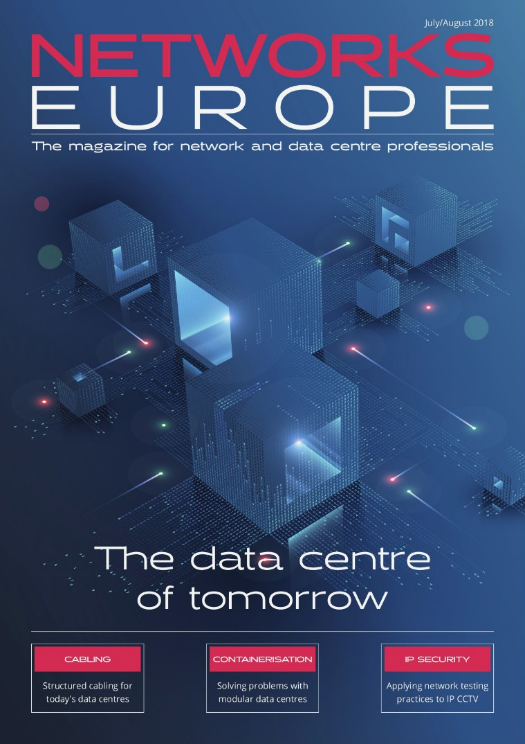 Networks Europe Issue 16 July/August 2018