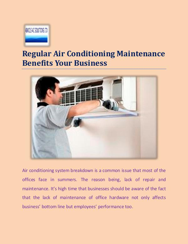 Abacus AC Solutions Ltd Regular Air Conditioning Maintenance Benefits You