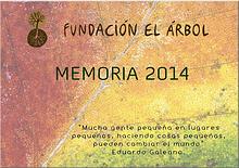 Memoria 2014 Fundación El Árbol
