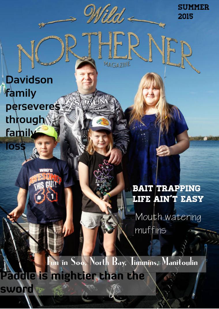 Wild Northerner Magazine Summer issue 2015