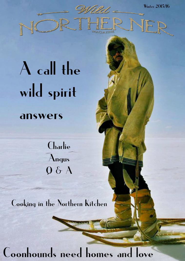 Wild Northerner Magazine 2015/16 Winter Issue