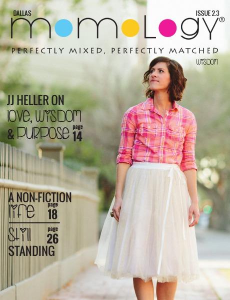 Momology Magazine Issue 2.3 Dallas - Wisdom