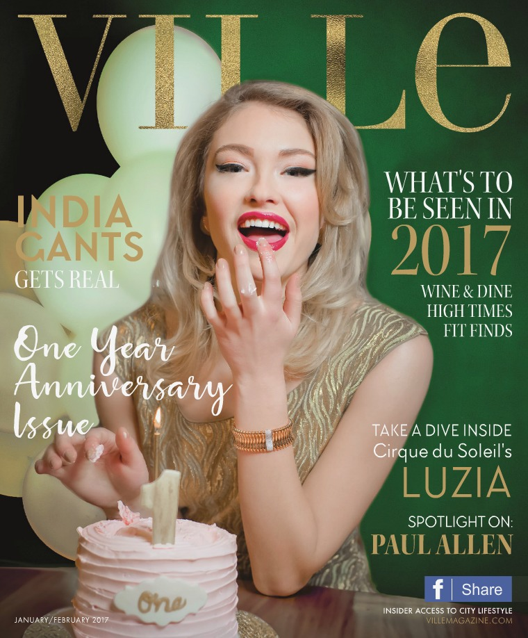 Ville Magazine l Insider Access for City Lifestyle Jan/Feb 2017 / 1 Yr Anniversary Issue