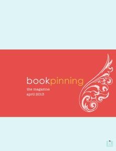 April 2013, BookPinning: The Magazine April 2013