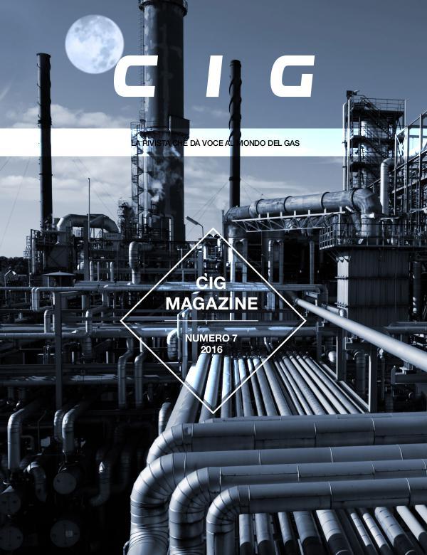 CIG Magazine - La rivista che dà voce al mondo del gas CIG Magazine 7