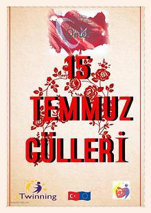 15 Temmuz Gülleri