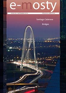 e-mosty 3/2016: Santiago Calatrava. Bridges
