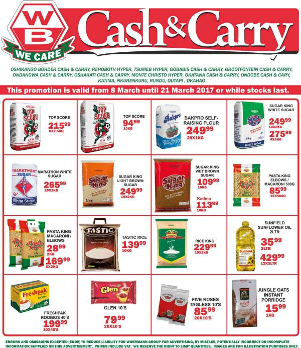 Woermann Cash & Carry Namibia 8 March - 21 March 2017