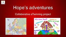 Hope's adventures