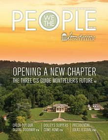 James Madison's Montpelier We The People Spring 2019