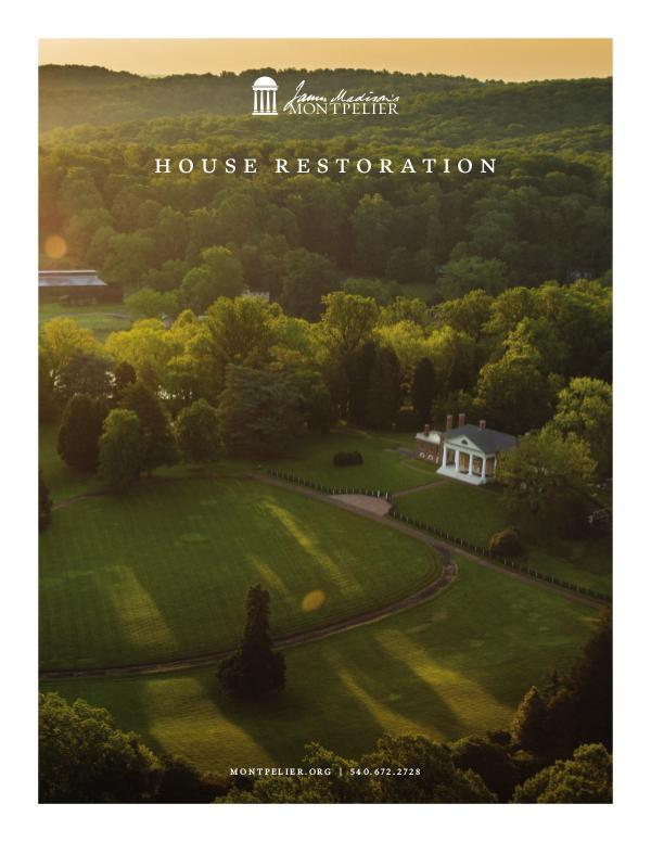 James Madison's Montpelier 2018 House Restoration Montpelier_RestorationBooklet_PRESS