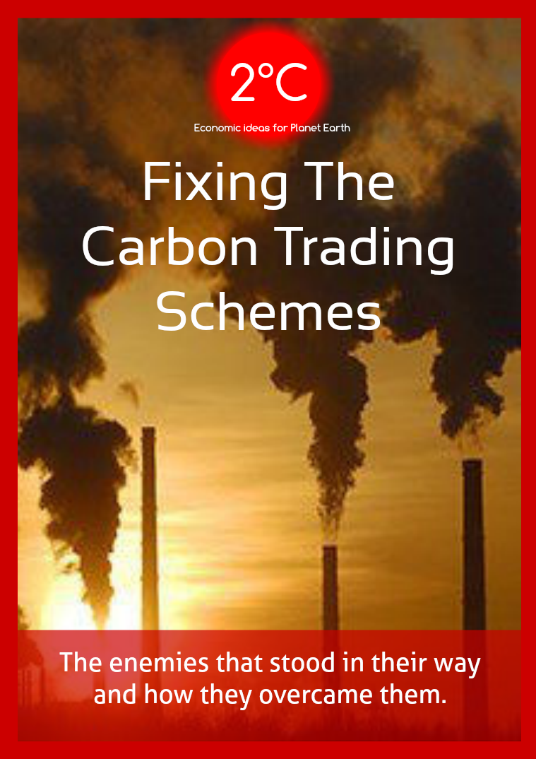 2°C, Fixing the Carbon Trading Schemes Fixing the Carbon Trading Schemes