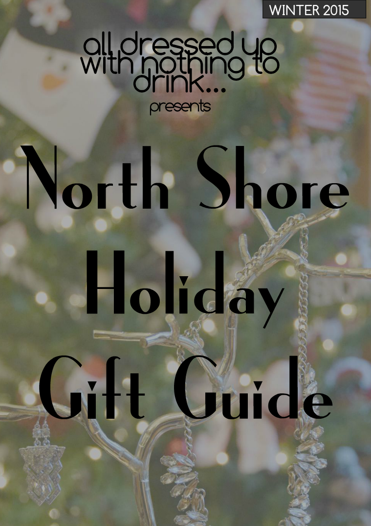 North Shore Holiday Gift Guide North Shore Holiday Gift Guide