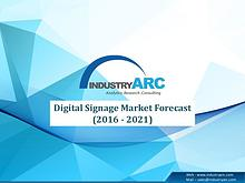Digital Signage Market Analysis and Opportunities 2016-2021