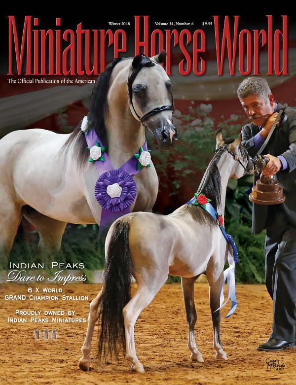 2018 Miniature Horse World Magazine WINTER 2018 Volume 34, Number 8