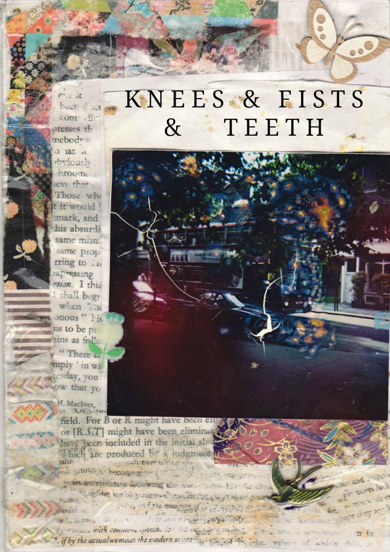 Knees & Fists & Teeth June 2015