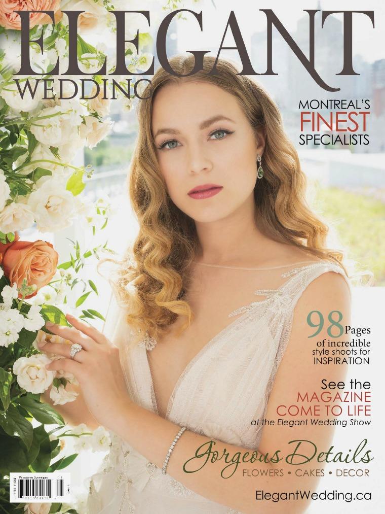 Elegant Wedding Montreal Digital Magazine 2018 ELEGANT WEDDING 2018