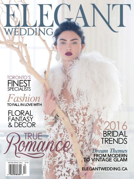 ELEGANT WEDDING TORONTO WINTER / SPRING 2016 Volume 2