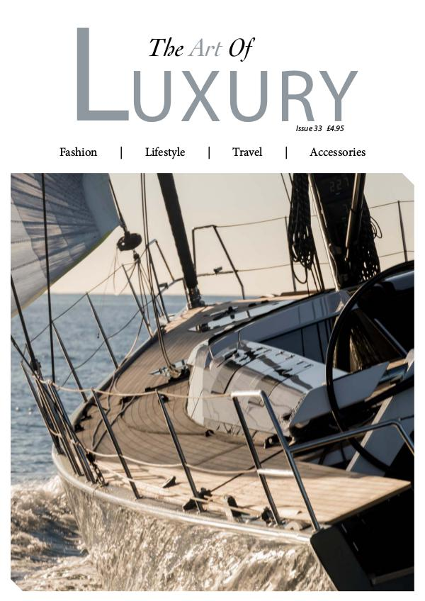 The Art of Luxury Issue 33 2018