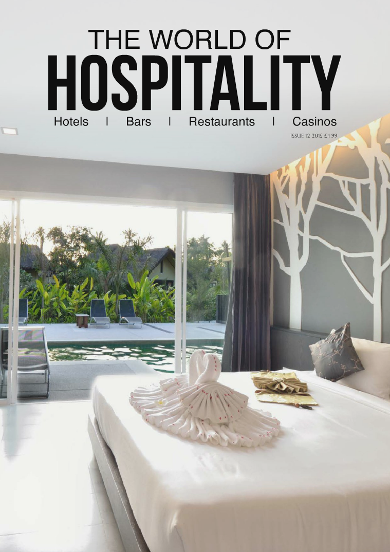 The World of Hospitality Issue 12 2015