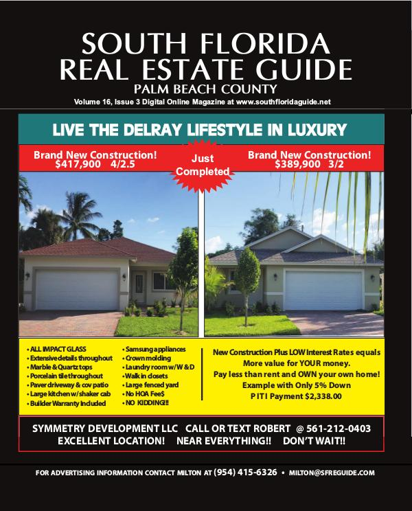 South Florida Real Estate Guide Volume 16 Issue 3