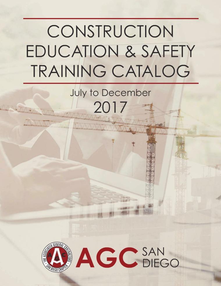 AGC San Diego Education & Safety Training Catalog - July to Dec 2017 Education Catalog July-Dec 2017
