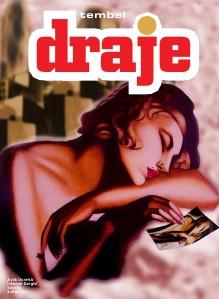 Draje Dergi || Tembel Draje
