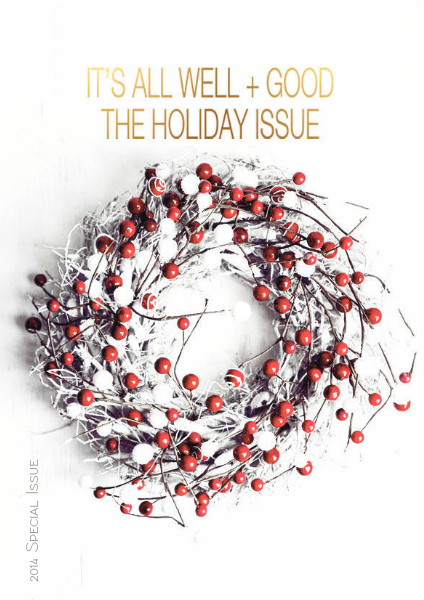 It's All Well+Good Magazine | A Quarterly about Life 2014 Holiday Gift Guide
