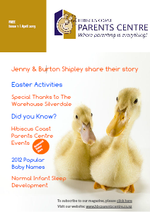 Hibiscus Coast Parents Centre Volume 1, April 2013