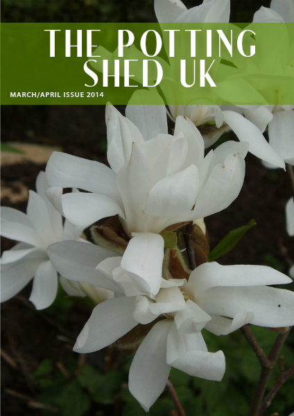 THE POTTING SHED UK March/April Issue