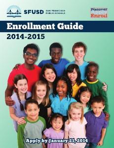2014-15 SFUSD Enrollment Guides 2014-15 SFUSD Enrollment Guide (English)
