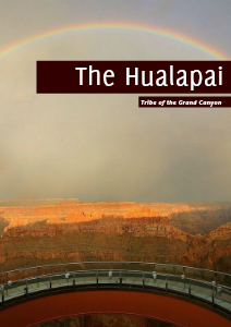 The Tribe of the Grand Canyon: The Hualapai Volume 1 - The Hualapai