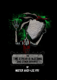 The Time Stream is Bleeding (and Other Oddkind)
