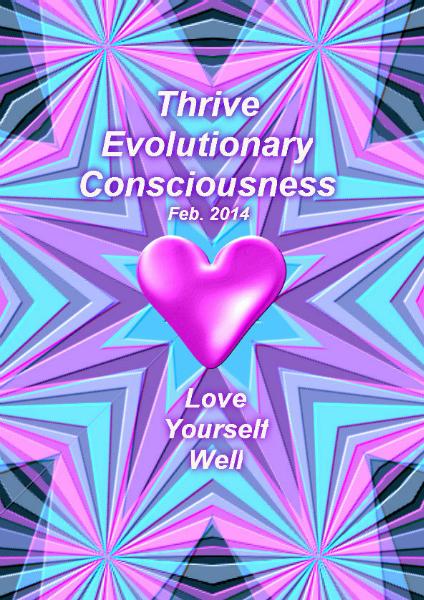 Thrive; Evolutionary Consciousness Feb 2014