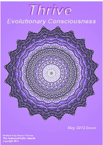 Thrive; Evolutionary Consciousness May 2013