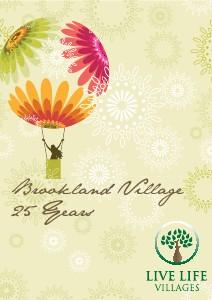 Brookland Village History 2009 - Twenty Five Years of Brookland Village