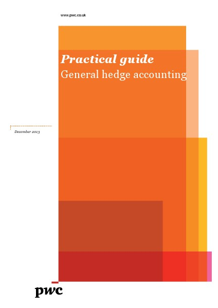 Practical guide on general hedge accounting Dec 2013