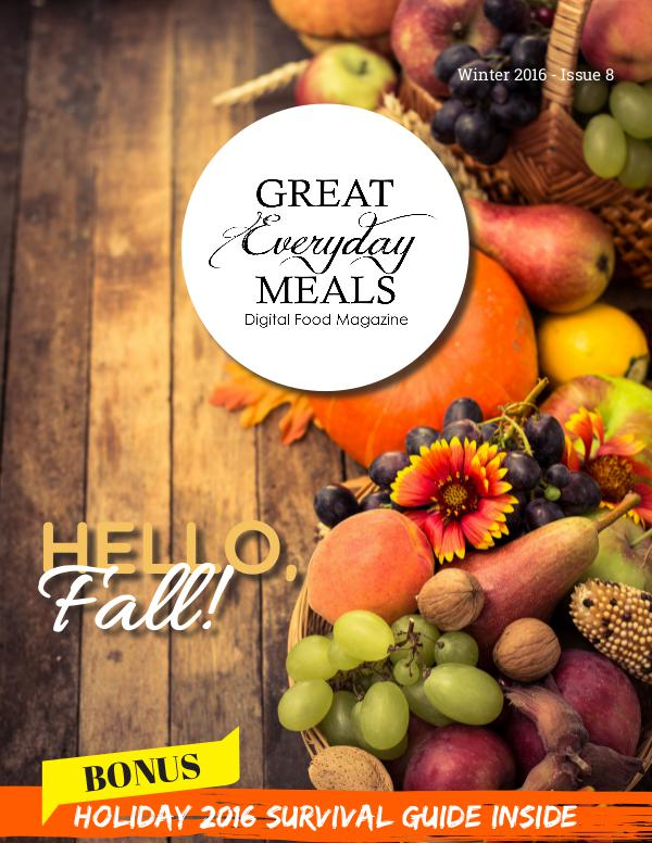 Great Everyday Meals Magazine | By Momma Cuisine Winter 2016 Issue 8