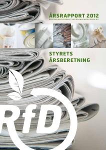 RfD Årsrapport 2012 Styrets årsberetning og regnskap